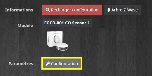 Accéder à la configuration du détecteur de monoxyde de carbone CO Fibaro FGCD-001 avec Jeedom